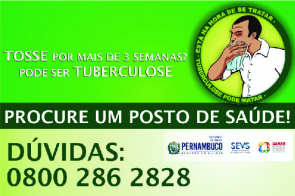 Poster campaign to raise awareness, mobilization and combat tuberculosis promoted by the State Department of Health (SES) and Community Health Agents