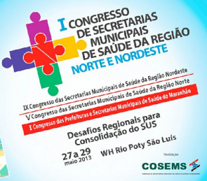 HI Congress of Municipal Health North and Northeast held in São Luís (MA), between 27 and 29 May
